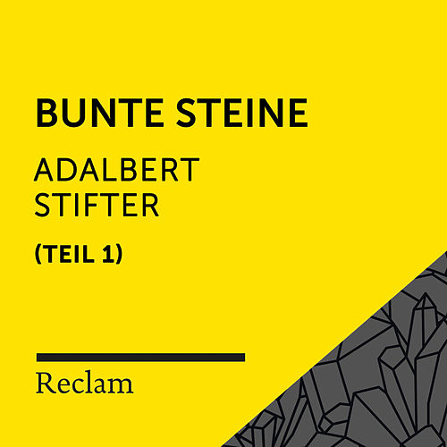 Stifter: Bunte Steine I (Reclam Hörbuch) von Reclam Hörbücher