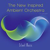 Silent Music by The New Inspired Ambient Orchestra, Büdi Siebert, Enrico Rode