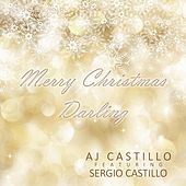 Merry Christmas Darling (feat. Sergio Castillo) de AJ Castillo