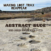 Making Lost Trax by Abstract Rude