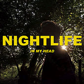 In My Head by Nightlife