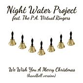 We Wish You a Merry Christmas (Handbell Version) [feat. The P.A. Virtual Ringers] by Night Water Project