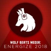 Wolf Beats Media: Energize 2018 von Various