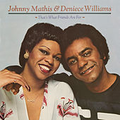 That's What Friends Are For von Johnny Mathis