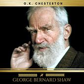 George Bernard Shaw by G. K. Chesterton