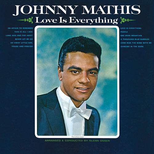Love Is Everything by Johnny Mathis
