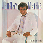 A Special Part of Me von Johnny Mathis