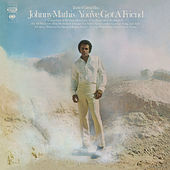 You've Got a Friend by Johnny Mathis