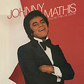Hold Me, Thrill Me, Kiss Me de Johnny Mathis