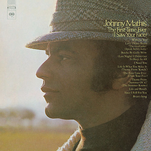 The First Time Ever (I Saw Your Face) de Johnny Mathis