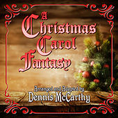 Christmas Carol Fantasy de Dennis McCarthy