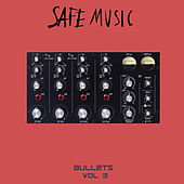 Safe Music Bullets, Vol.3 - Single by Various Artists