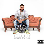 Usher Told You by Maor Mo