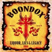 Liquor, Lies and Legacy by Boondox