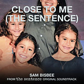 Close to Me (From
