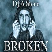 Broken by DJ A Stone