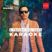 A Traves del Vaso (Karaoke Version) by Germán Montero
