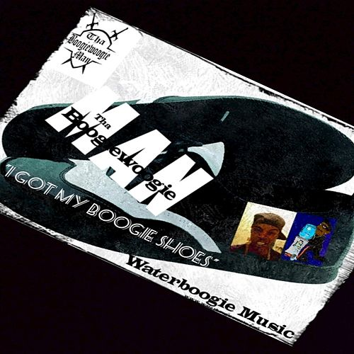 I Got My Boogie Shoes By Tha Boogiewoogie Man Napster