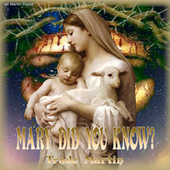 Mary Did You Know by Trade Martin