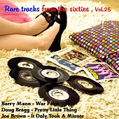 Rare Tracks from the Sixties , Vol. 25 by Various Artists