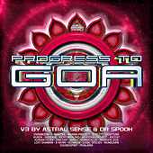 Progress to Goa, Vol. 3 by Various Artists