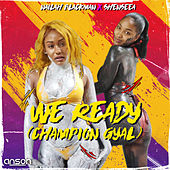 We Ready (Champion Gyal) de Various Artists