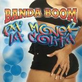 Banda Boom Pa Mover la Colita von Banda Boom