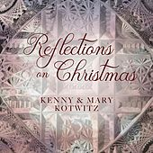 Reflections on Christmas by Kenny Kotwitz