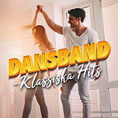 Dansband - Klassiska hits by Various Artists