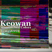 Mismatched Colors (Remastered) by Keowan