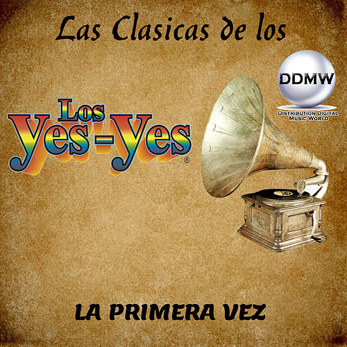 La Primera Vez by Los Yes Yes