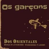 Os Garçons by Hugo Fattoruso