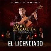 El Licenciado by Abel Zazueta Y Los De Culiacan