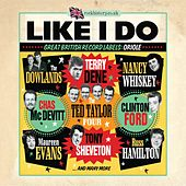 Like I Do - Great British Record Labels: Oriol by Various Artists