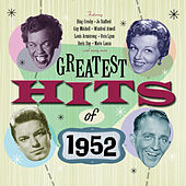 Greatest Hits Of 1952 - 50 Original Hit Recordings de Various Artists