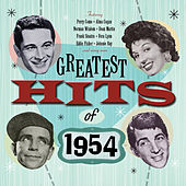Greatest Hits Of 1954 - 50 Original Hit Recordings by Various Artists