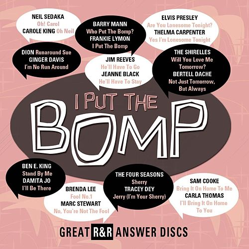 I Put The Bomp - Great R&R Answer Discs de Various Artists