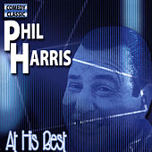 At His Best by Phil Harris