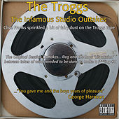 The Infamous Studio Tapes by The Troggs
