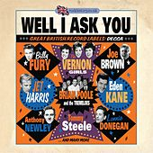 Well I Ask You - Great British Record Labels: Decca de Various Artists