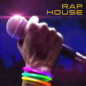 Rap House by Various Artists