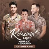Rolezinho Light (Ao Vivo) von Maurício & Eduardo