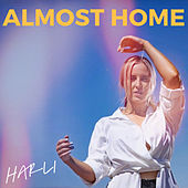 Almost Home by Harli