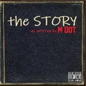 The Story de M Dot