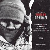 Death B4 Dis-Hunger de Coke.Beezy