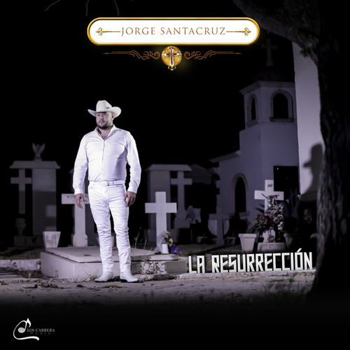 La Resurreción by Jorge Santa Cruz