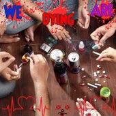We Are Dying (feat. Sfanto Beatz) von Ifechi Music