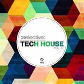 Selective: Tech House, Vol. 17 by Various Artists