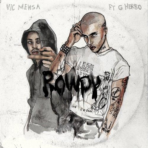 Rowdy by Vic Mensa