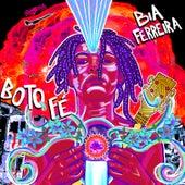 Eu Boto Fé by Bia Ferreira